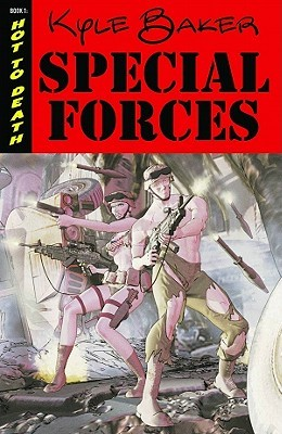 Special Forces Volume 1 by Kyle Baker