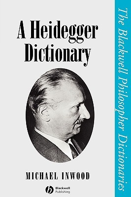 Heidegger Dictionary P by Michael J. Inwood