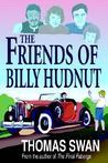 The Friends of Billy Hudnut