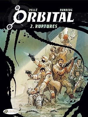 Ruptures (Orbital #2)