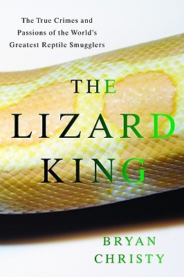 The Lizard King by Bryan Christy