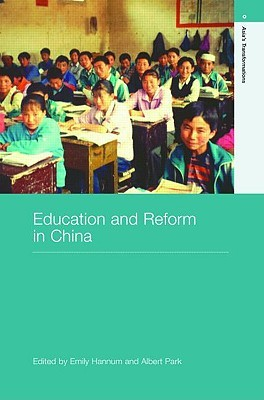 Education and Reform in China (Asia's Transformations)