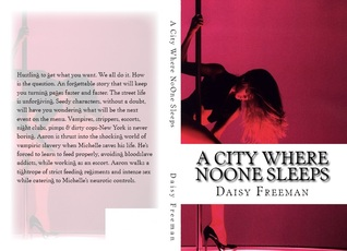 A City Where NoOne Sleeps by Daisy Freeman