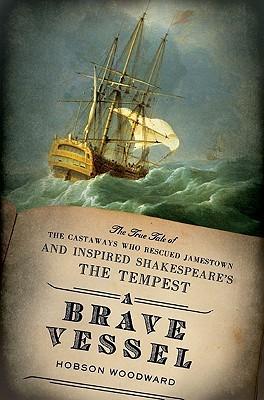 A Brave Vessel by Hobson Woodward