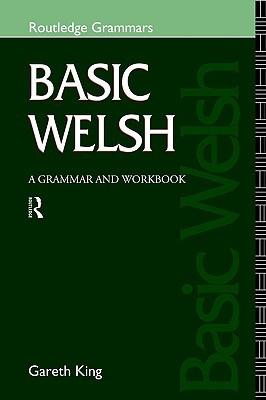 Libros gratis descargables en formato pdf Basic Welsh: A Grammar and Workbook