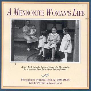 A Mennonite Woman's Life