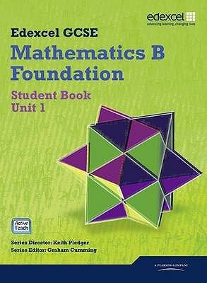 Gcse Maths Edexcel 2010: Spec B Foundation Unit 1 Student Book
