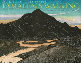 Tamalpais Walking (Cloth): Poetry, History, and Prints