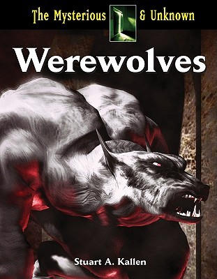 Werewolves by Stuart A. Kallen