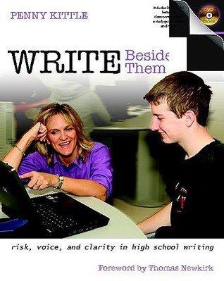 Write Beside Them by Penny Kittle