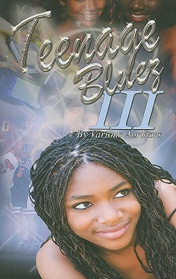 Teenage Bluez III: A Collection of Urban Stories