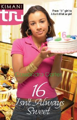 16 Isn't Always Sweet by Cassandra  Carter