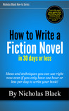How to Write a Fiction Novel in 30 Days