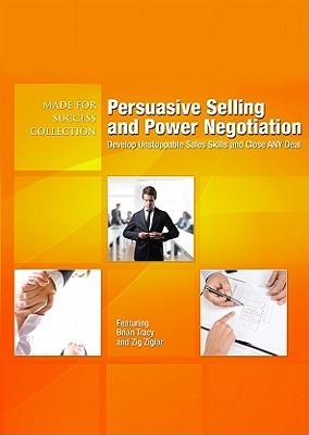 Persuasive Selling and Power Negotiation