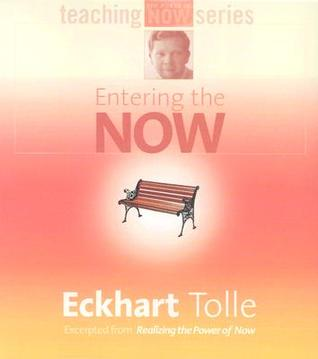 Entering the Now