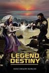 Legend Destiny by Nance Bulow Morgan