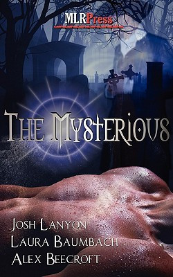 The Mysterious by Laura Baumbach