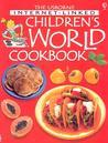 Usborne Internet-Linked Children's World Cookbook