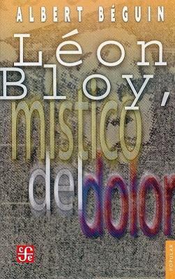 Leon Bloy, Mistico del Dolor