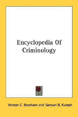 Encyclopedia of Criminology