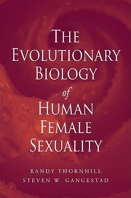 Evolutionary Biology of Human Female Sexuality