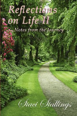 Reflections on Life II
