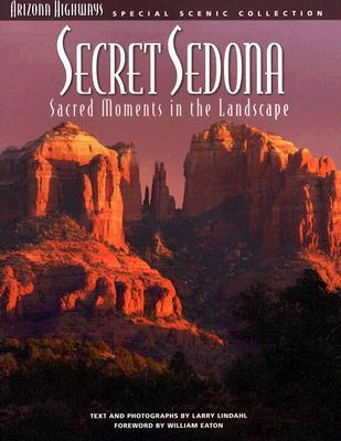 Secret Sedona: Sacred Moments in the Landscape Ebook para la preparación de la puerta descarga gratuita
