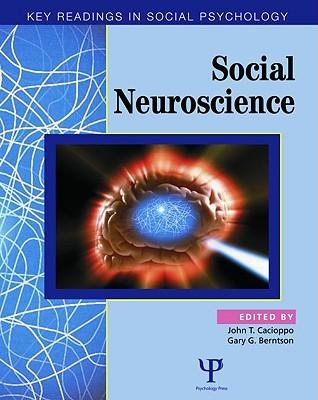 Social Neuroscience by John T. Cacioppo