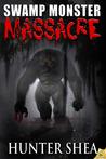 Swamp Monster Massacre