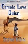 Camels Love Dubai