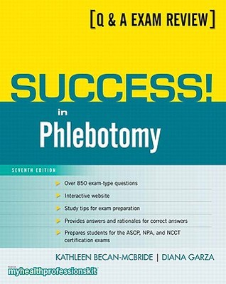 Success in phlebotomy by kathleen becan mcbride 7718462 fandeluxe Image collections
