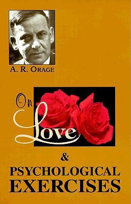 On Love/Psychological Exercises: With Some Aphorisms & Other Essays