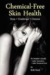 Chemical-Free Skin Health