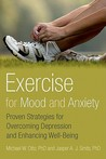 Exercise for Mood and Anxiety by Michael W. Otto