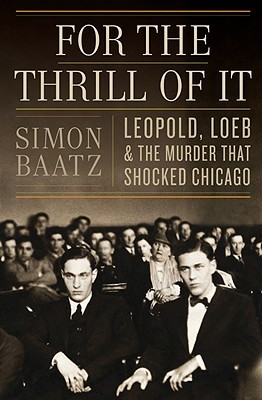 For the Thrill of It by Simon Baatz
