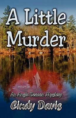 A Little Murder by Cindy Davis