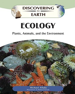 Ecology: Plants, Animals, and the Environment