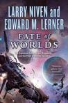 Fate of Worlds: Return from the Ringworld (Ringworld, #5)