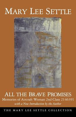 all-the-brave-promises-memories-of-aircraft-woman-2nd-class-2146391