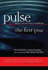 Pulse: Voices from the Heart of Medicine -- The First Year