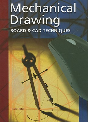 Mechanical Drawing: Board & CAD Techniques
