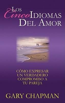 Ebook Los Cinco Idiomas Del Amor Five Love Languages Abridged An