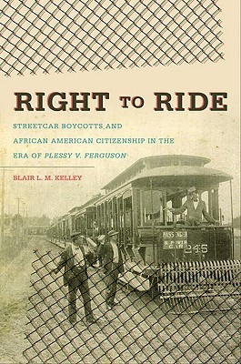 Right to Ride by Blair L.M. Kelley