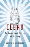 Clean by Katherine Ashenburg