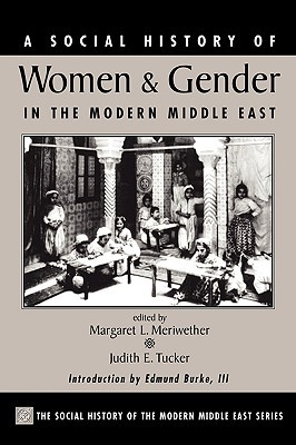 a-social-history-of-women-and-gender-in-the-modern-middle-east