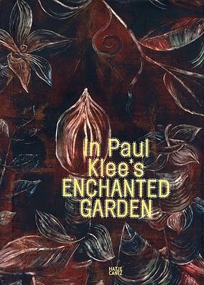 In Paul Klee's Enchanted Garden by Audun Eckhoff