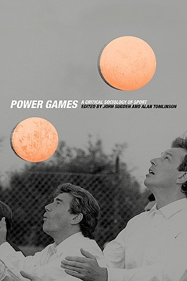 Power Games: A Critical Sociology of Sport