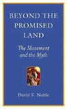 Beyond the Promised Land: The Movement and the Myth
