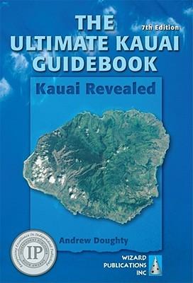 The ultimate kauai guidebook: kauai revealed 7th edition   rei co-op.