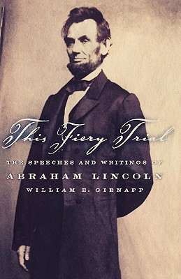 This Fiery Trial by Abraham Lincoln